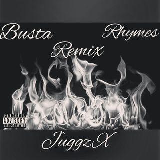 Juggz X Montana Of 300 Busta Rhymes Remix