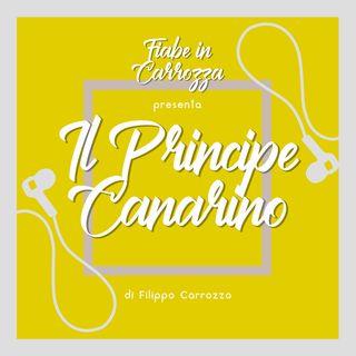 Il Principe Canarino - Fiabe Italiane - Italo Calvino