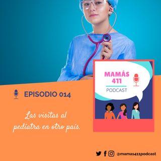 014- Las visitas al pediatra en otro país.