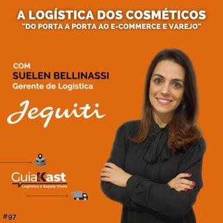 Suelen Bellinassi e a Logística dos cosméticos com a Jequiti