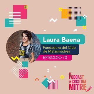 Maternidad, feminismo corresponsabilidad e igualdad con Laura Baena de Malasmadres