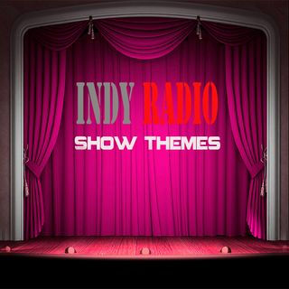 Indy Radio Show Themes