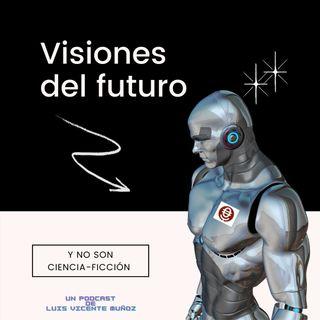 Visiones del futuro Cap 2