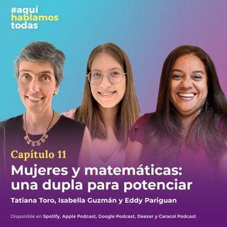 Mujeres y matemáticas: una dupla para potenciar