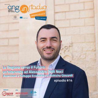 ANG inRadio - Radio Cantiere #14 - Alessandro Delli Noci: la Regione verso il futuro