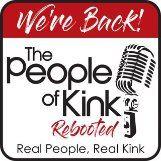 The People of Kink Rebooted