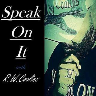Speak On It Show