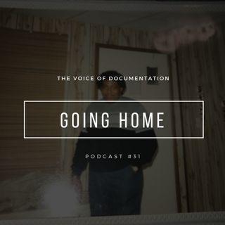 Going Home (EPI #31)