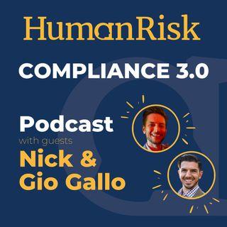 Nick & Gio Gallo on Compliance 3.0