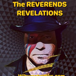 The Reverends Revelations EP 1 #Awake