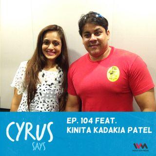 Ep. 104 feat. Dietician Kinita Kadakia Patel