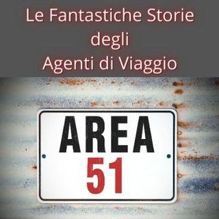 Area 51 Le Fantastiche Storie degli Agenti di Viaggio