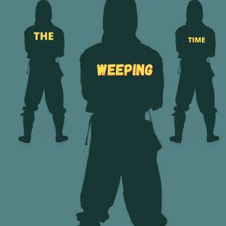 THE WEEPING TIME