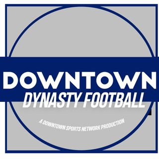 Downtown Dynasty Football Podcast
