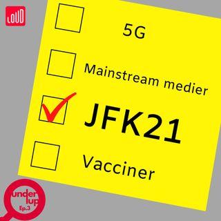 Under Lup #3 JFK21