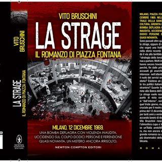 Speciale Piazza Fontana, Intervista a Vito Bruschini