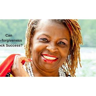 Can Unforgiveness Block Your Success with Dr. Daphne Clarke-Hudson