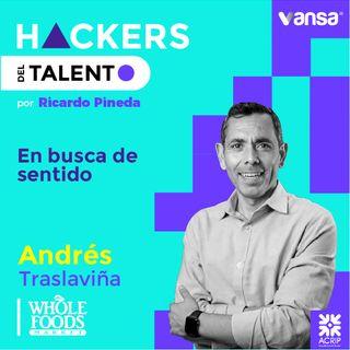 045. En busca de sentido - Andrés Traslaviña (Whole Foods Market)  -  Lado B
