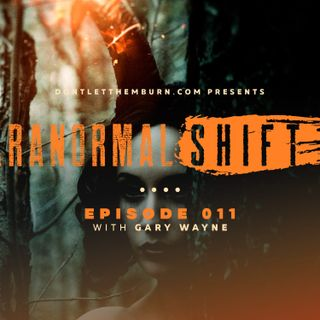 Paranormal Shift: Episode 011: Gary Wayne - The Mysteries of Halloween! Fairies, Orcs, and Demons!