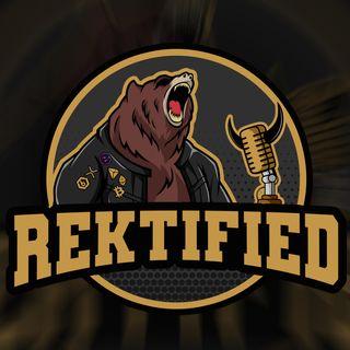 Rektified Podcast