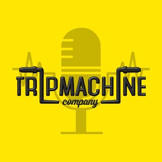 The Trip Machine Podcast