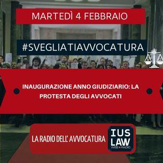 INAUGURAZIONE ANNO GIUDIZIARIO: LA PROTESTA DEGLI AVVOCATI – #SVEGLIATIAVVOCATURA