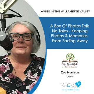 1/1/19: Zoe Morrison with My Beautiful Life Story   A Box of Photos Tells No Tales - Keeping Photos & Memories from Fading Away