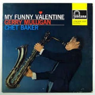 Gerry Mulligan and Chet Baker Quartet - My Funny Valentine