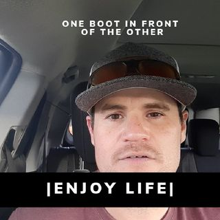 ENJOY THE HELL OUT OF LIFE