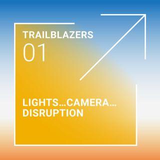Movies: Lights...Camera...Disruption