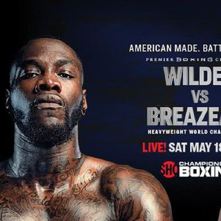 Preview Of The Huge WBC Heavyweight Titlefight Between Deontay Wilder-Dominic Breazeale On Showtime And Sky Sport's In UK/Ireland!!!