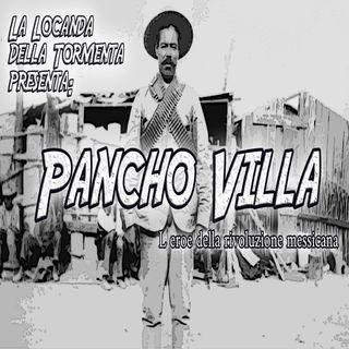Podcast Storia - Pancho Villa