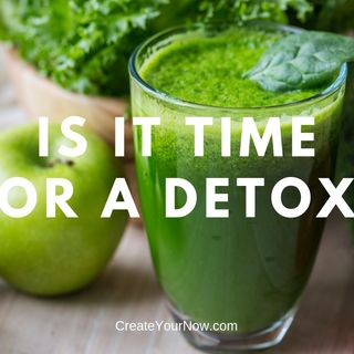 1481 Is It Time For A Detox?