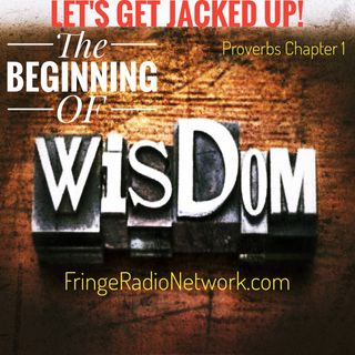LET'S GET JACKED UP! Beginning of WisDoM!