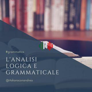 279. GRAMMATICA: L'analisi logica e grammaticale