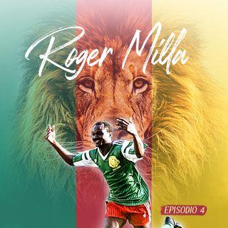 #4 Roger Milla, eroe senza tempo
