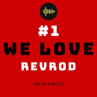 #1 - We Love RevRod