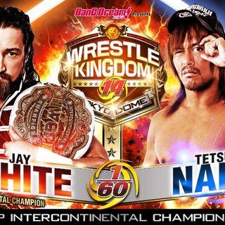 Wrestle Kingdom 14 and Tetsuya Naito w/Rey Cash