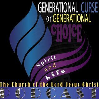 Generational Curse or Generational Choice