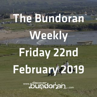 033 - The Bundoran Weekly - February 22nd 2019.