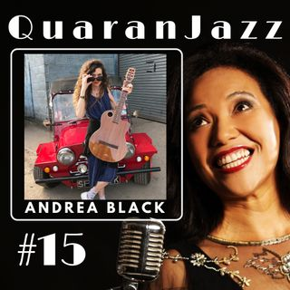 QuaranJazz episode #15 - Interview with Andrea Black