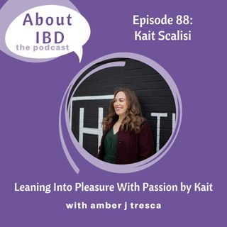 Leaning Into Pleasure With Passion by Kait