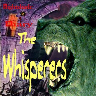 The Whisperers | Portal to Hell | Podcast