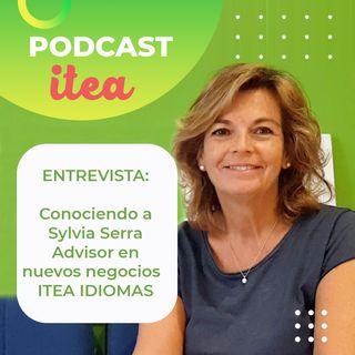 Conociendo a Sylvia Serra: Advisor en nuevos negocios en ITEA IDIOMAS