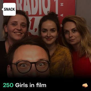 SNACK 250 Girls in film