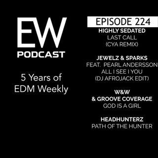EDM Weekly Episode 224