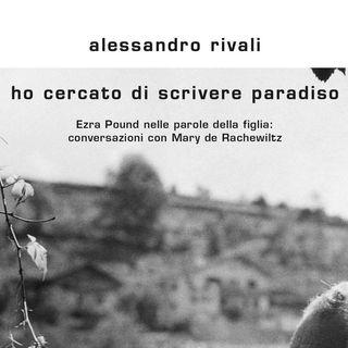 """Alessandro Rivali """"Ho cercato di scrivere paradiso"""""""