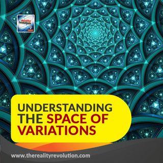 #88 UNDERSTANDING THE SPACE OF VARIATIONS 432hz