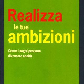 Realizza le tue ambizioni  - Recensione educativa del libro