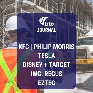 KFC, Tesla, Disney + Target, IWG Regus e Eztec | BTC Journal 28/08/19